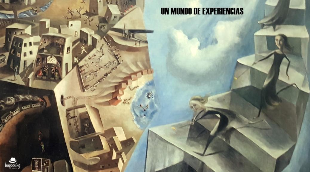 Un mundo de experiencias
